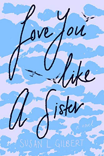 Book cover with blue clouds in the background. Titled, Love You Like A Sister